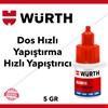 Würth Dos Hızlı Yapıştırma Hızlı Yapıştırıcı 5 GR SKT 2020